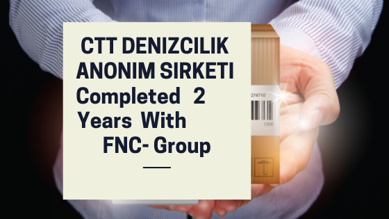 CTT Shipping Corporation Completed 2 Years With FNC- Group