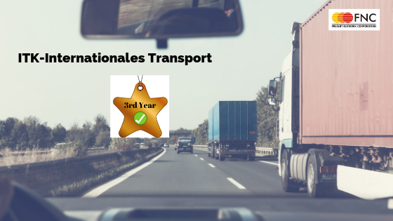 ITK-Internationales Transport – Kontor GmbH Completed Three years With FNC-Group