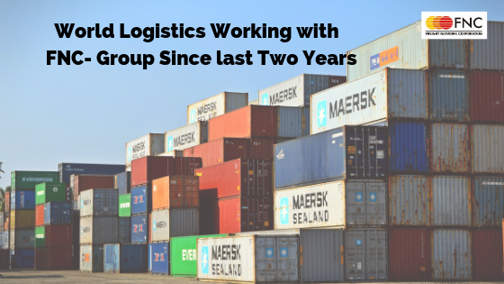 World Logistics Completed Two Years with FNC-Group