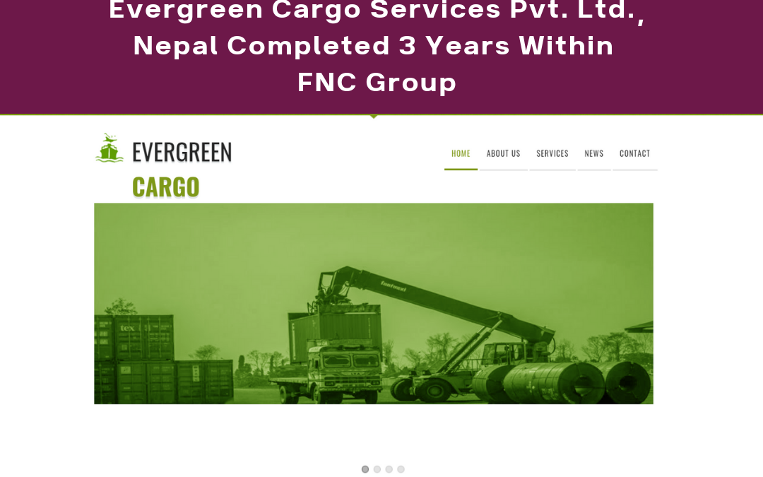 Evergreen Cargo Services Pvt. Ltd, Nepal Completed 3 years within FNC Group.