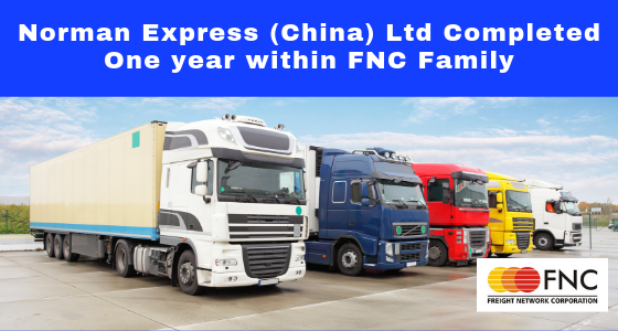 Norman Express (China) Ltd Completed One year with FNC Group…