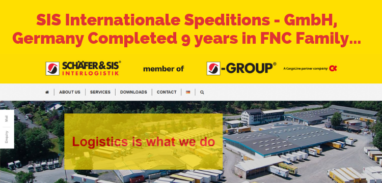 SIS Internationale Speditions – GmbH, Germany working with FNC Network from last 9 Years…