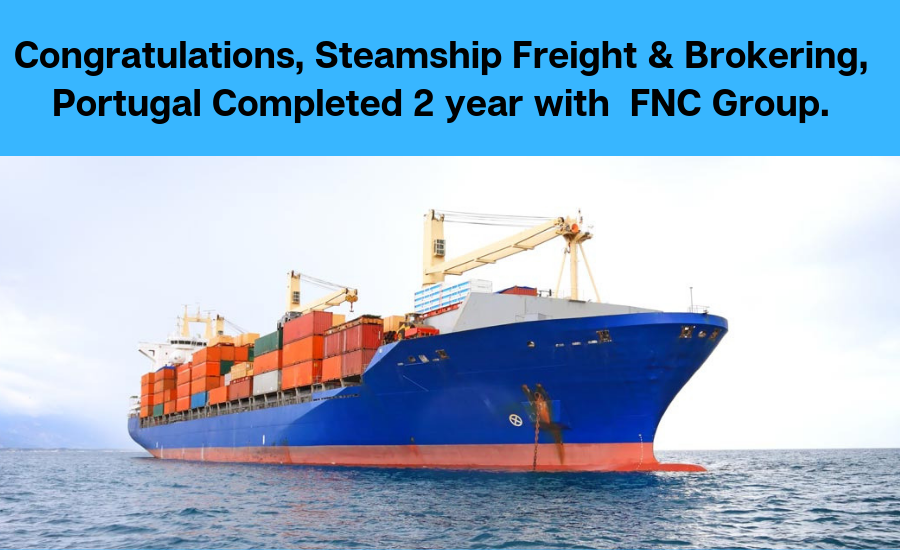 Steamship Freight & Brokering Completed 2 years In FNC Family.