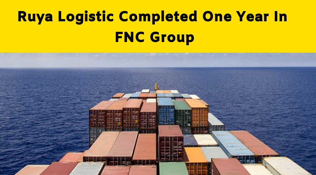 Ruya Logistic Turkey, working with FNC group from one year…