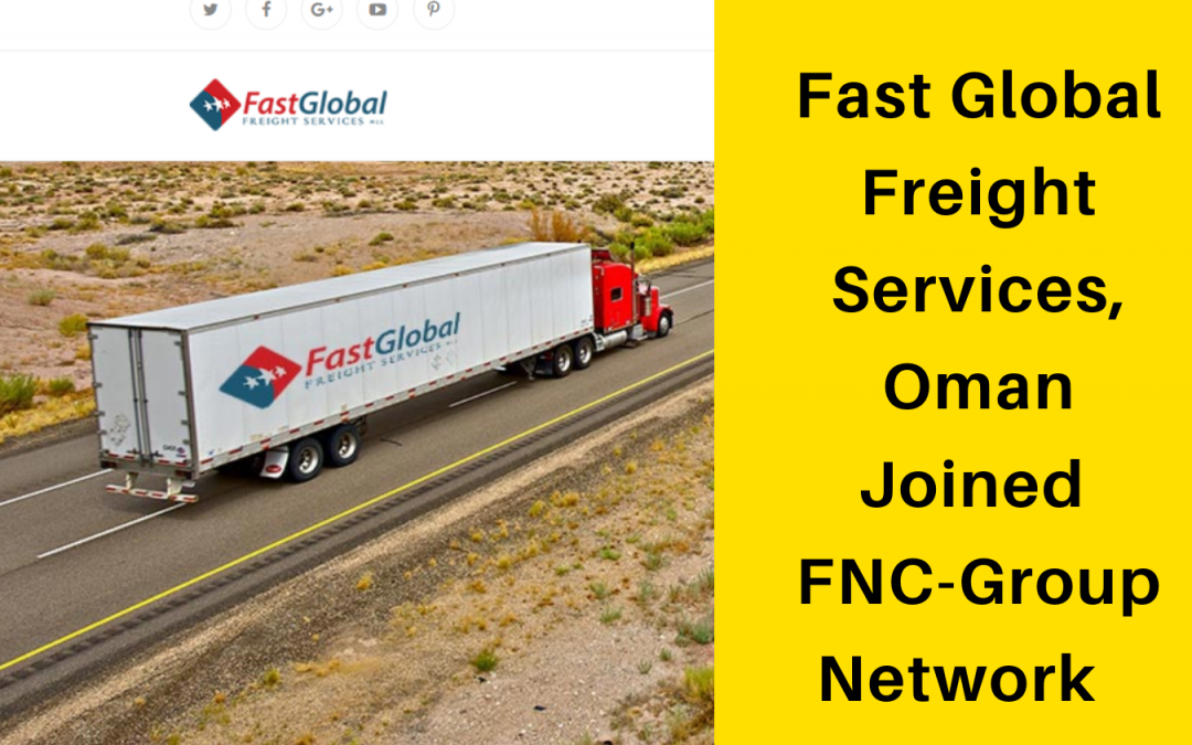 Fast Global Freight Services W.L.L. joined FNC Group.