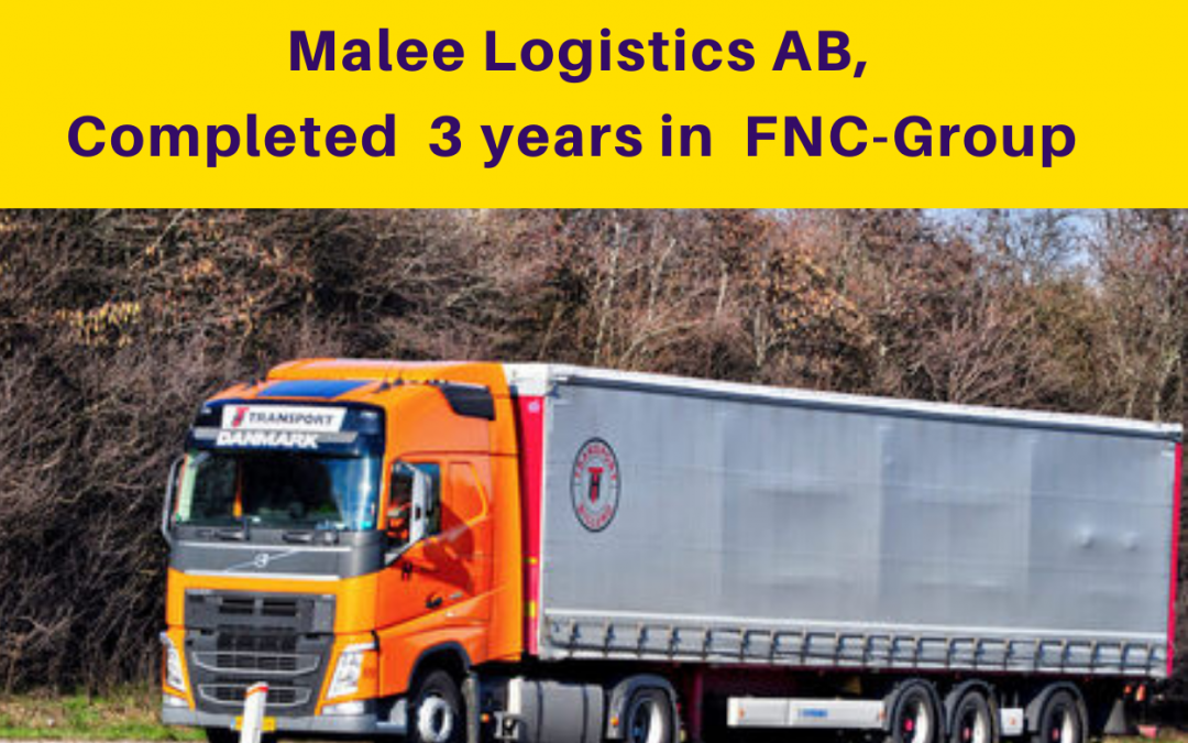 Malee Logistics AB Completed 3 years in FNC Group network…
