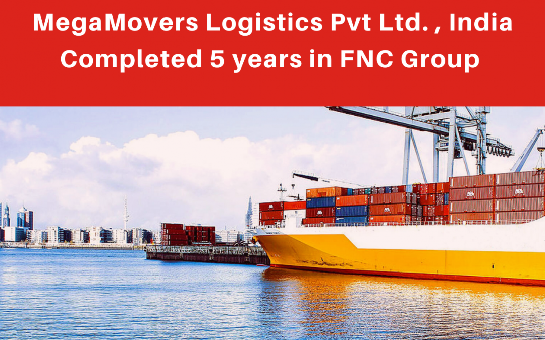 MegaMovers Logistics Pvt Ltd. completed five years in FNC Group…