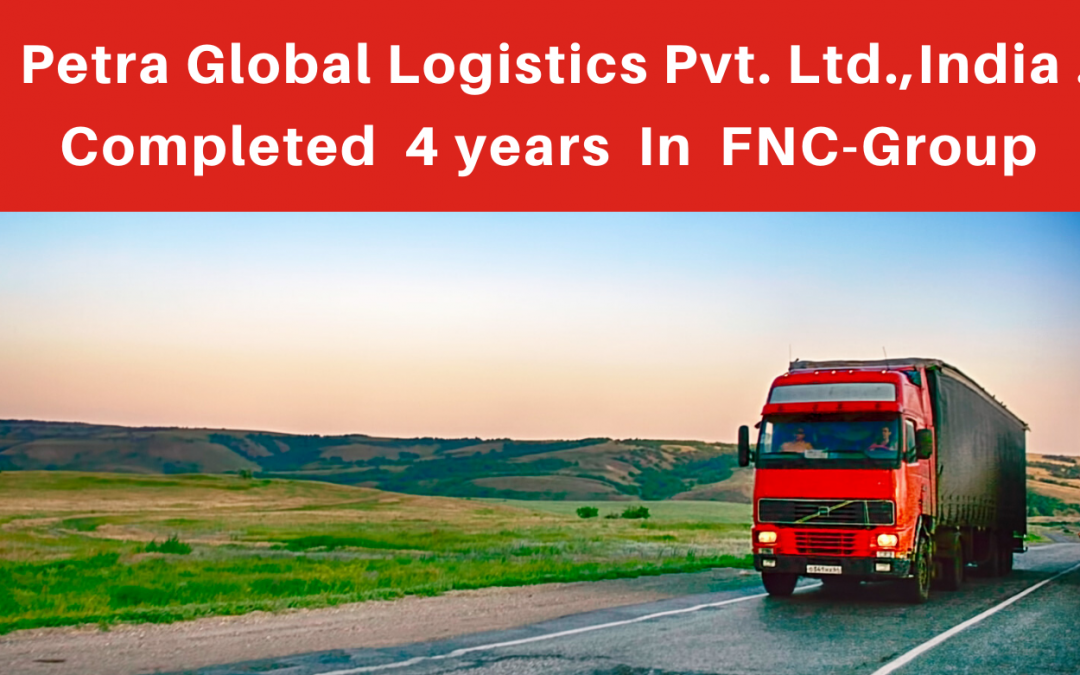 Petra Global Logistics Pvt. Ltd. completed four years in FNC Group.