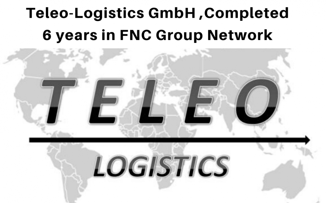 Teleo-Logistics GmbH, Germany completed 6 years in FNC Group.