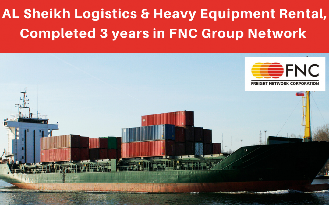 Al Sheikh Logistics & Heavy Equipment Rental completed 3 years in FNC Group…