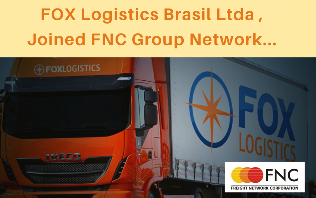 FOX Logistics Brasil Ltda joined FNC Group.