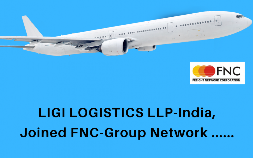Ligi Logistics LLP, India, joined FNC Group Network.