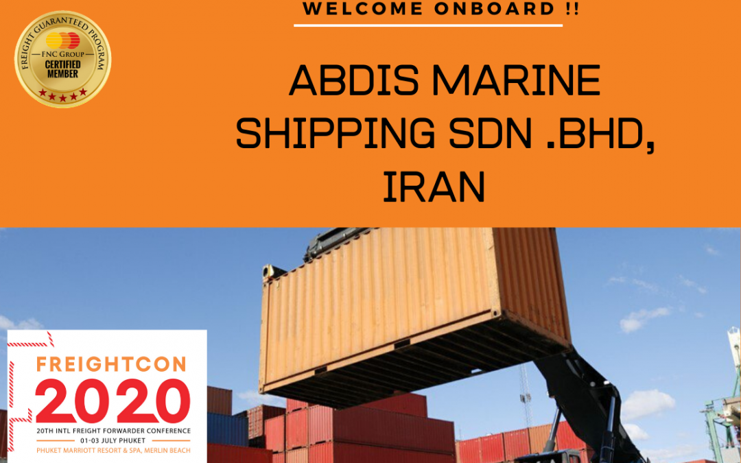 Abdis Marine Shipping SDN.BHD, Iran Joined FNC Group Network…