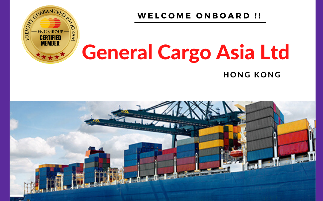 Welcome to FNC Family- General Cargo Asia Ltd, Hong Kong.