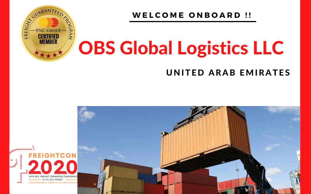 OBS Global Logistics LLC, UAE joined FNC Group Network…