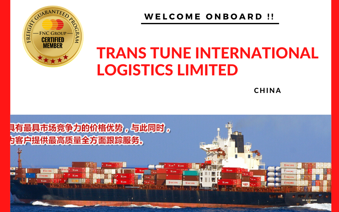 Welcome to FNC Group – Trans Tune International Logistics Limited, China.