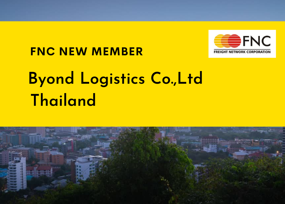Welcome to FNC Group- Byond Logistics Co., Ltd, Thailand.