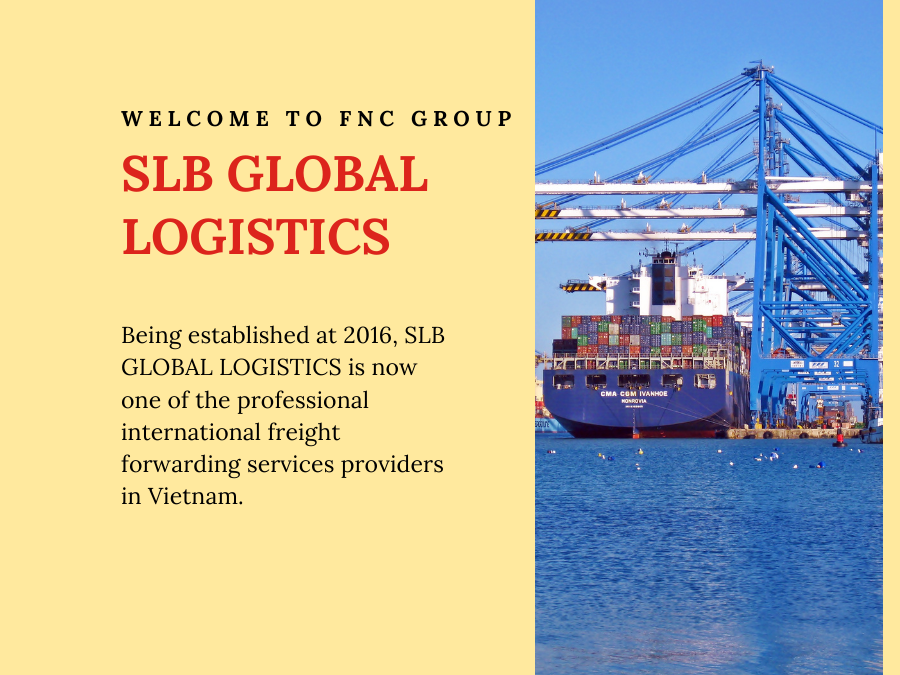 Welcome to FNC Group – SLB GLOBAL LOGISTICS, Vietnam