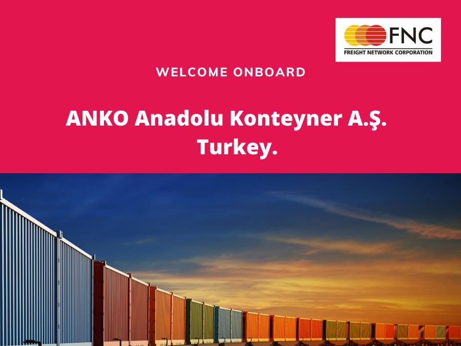 ANKO Anadolu Konteyner A.Ş.,Turkey  joined FNC Group.