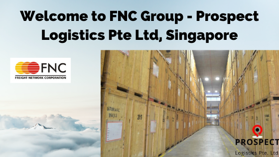 Welcome to FNC Group -Prospect Logistics PTE LTD, Singapore.