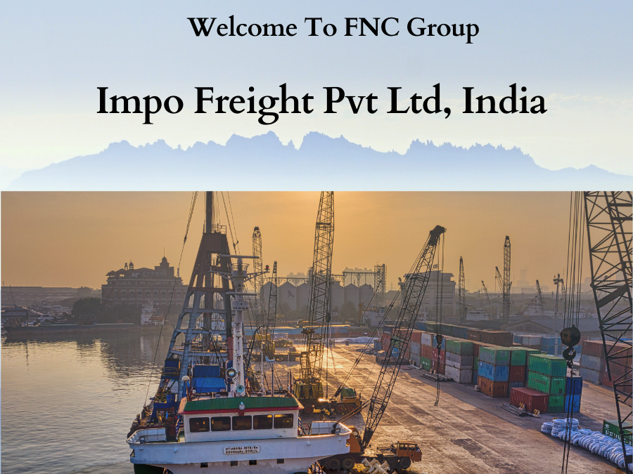 Welcome to FNC Family-Impo Freight Pvt Ltd, India.