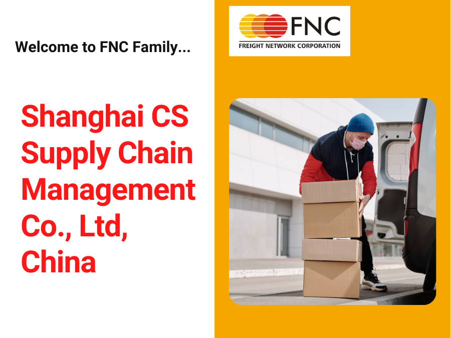 Welcome to FNC Group – Shanghai CS Supply Chain Management Co., Ltd, China.