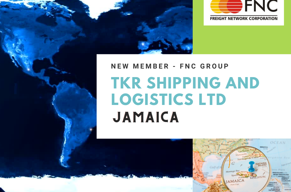 Welcome to FNC Family – TKR Shipping and Logistics Ltd, Jamaica.